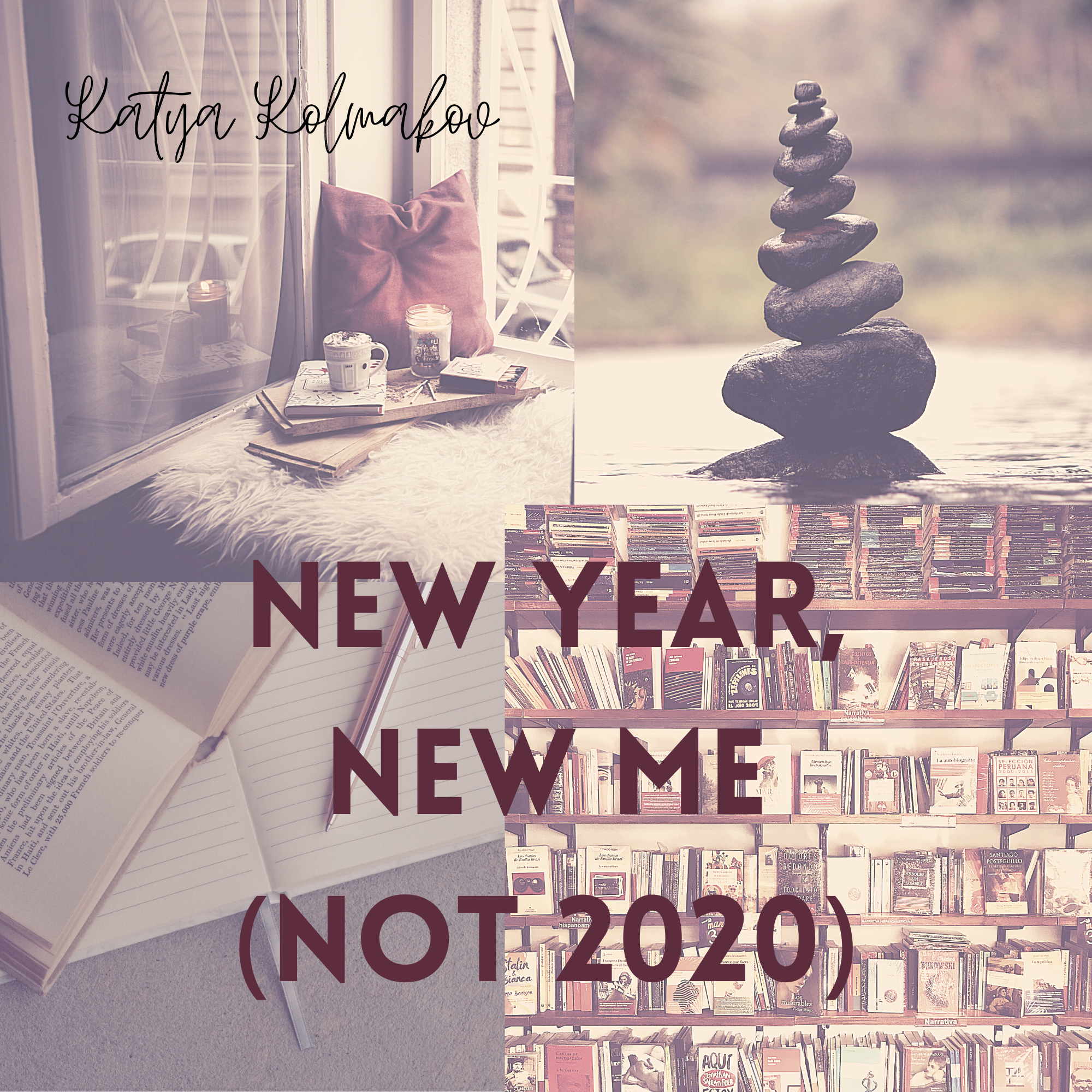 New Year, New Me (Because We're All Done with 2020)
